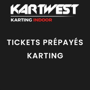 Kart West - Tickets Prépayés Karting - Quimper