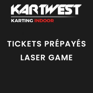 Kart West - Tickets Prépayés Laser Game - Quimper